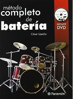 Metodo Completo De Bateria (Spanish Edition)