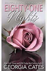 Eighty-One Nights: Beautiful Illusions Duet Book 1 Kindle Edition