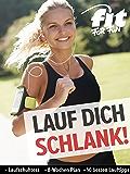 Lauf dich schlank: Die besten Trainingspläne aus FIT FOR FUN