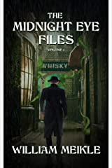 The Midnight Eye Files: Volume 1 (Midnight Eye Collections) Kindle Edition