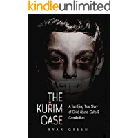 The Kuřim Case: A Terrifying True Story of Child Abuse, Cults & Cannibalism (True Crime)