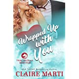 Wrapped Up with You (Pacific Vista Ranch Book 4)