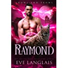 Raymond (Growl and Prowl Book 3)