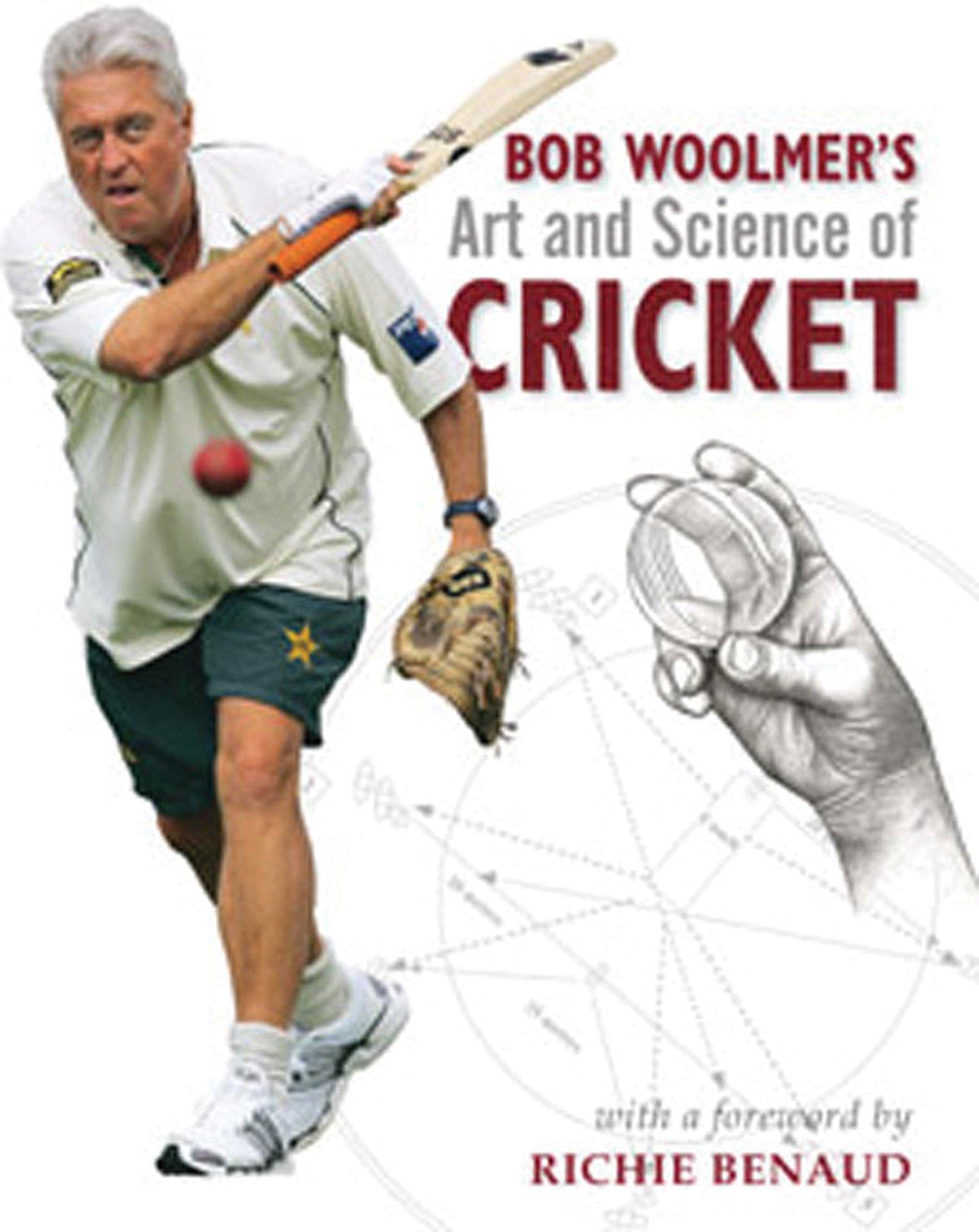 Bob Woolmer's Art and Science of Cricket ebook