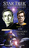The Oppressor's Wrong: Slings and Arrows #2 (Star Trek: The Next Generation)