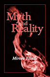 Myth and Reality (Religious Traditions of the World)