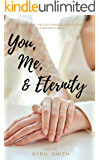 You, Me, & Eternity