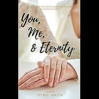 You, Me, & Eternity (English Edition)