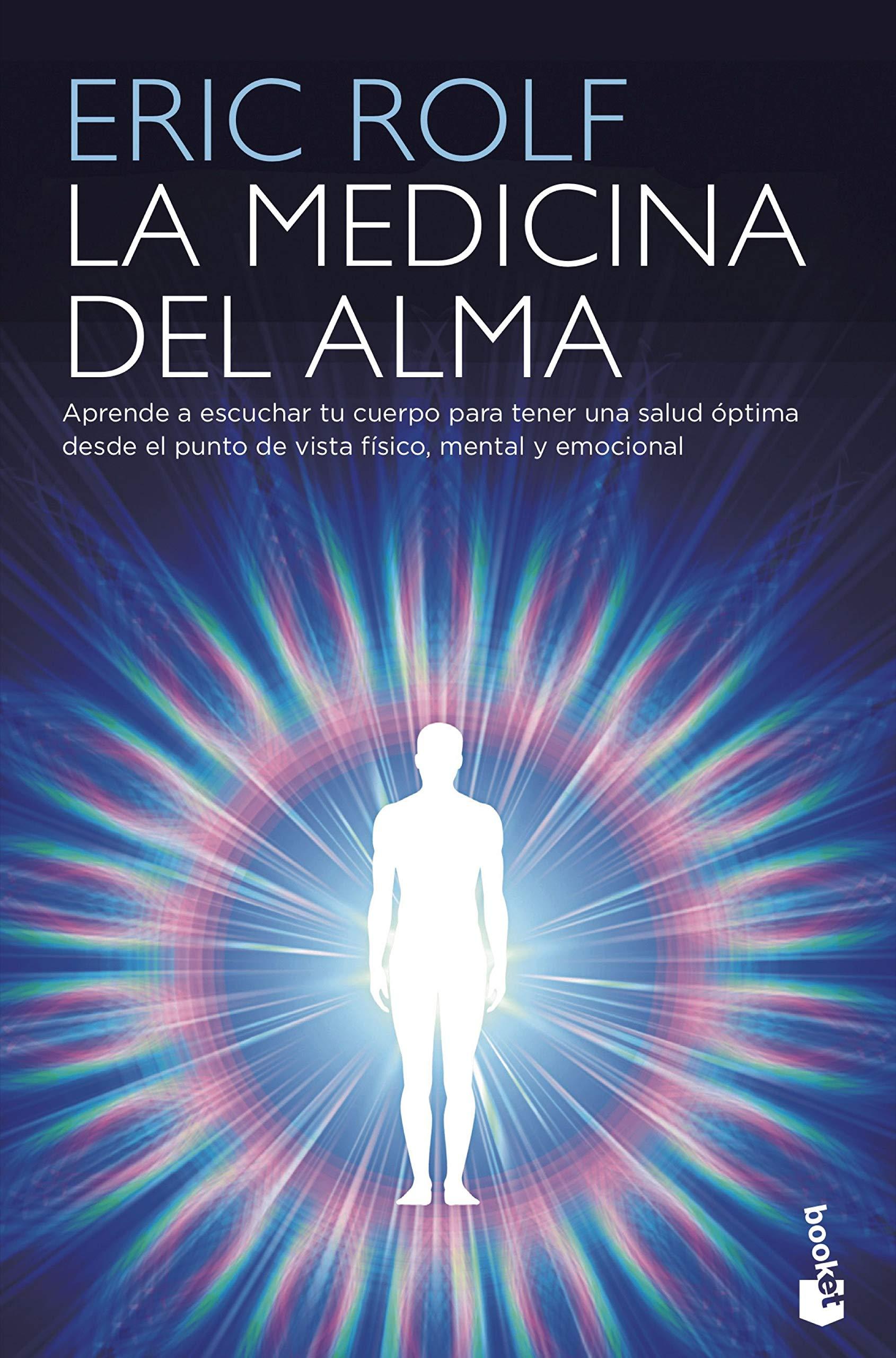 La medicina del alma: Eric Rolf: 9788408210023: Amazon.com ...