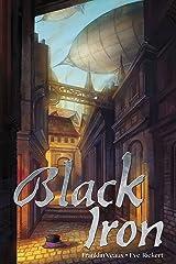 Black Iron (Impious Empires) Kindle Edition