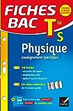 Fiches bac Physique Tle S (enseignement spécifique) : fiches de révision - Terminale S