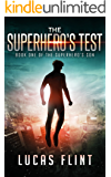 The Superhero's Test (The Superhero's Son Book 1)