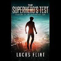 The Superhero's Test (The Superhero's Son Book 1) (English Edition)