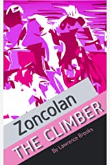 Zoncolan: The Climber Kindle Edition