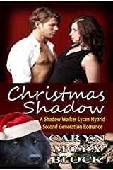 Christmas Shadow (The Shadow Walker - Lycan Hybrid Second Generation Romance Series Book 1) Kindle Edition