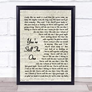 You're Still The One Song Lyric Vintage Script Quote Print
