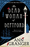 The Dead Woman of Deptford: Inspector Ben Ross mystery 6