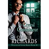 The Crystal Connoisseur (Wolves of Stone Ridge Book 50)