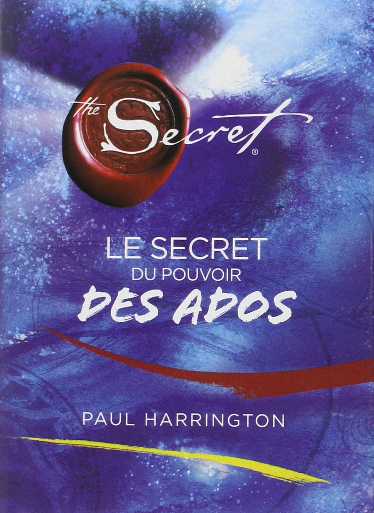 Amazon Fr Le Secret Du Pouvoir Des Ados Paul Harrington