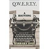 Q.W.E.R.T.Y.: A Haunting (Qwerty Book 1)