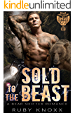 Sold to the Beast: A Bear Shifter Romance (Bear Justice MC Book 1)
