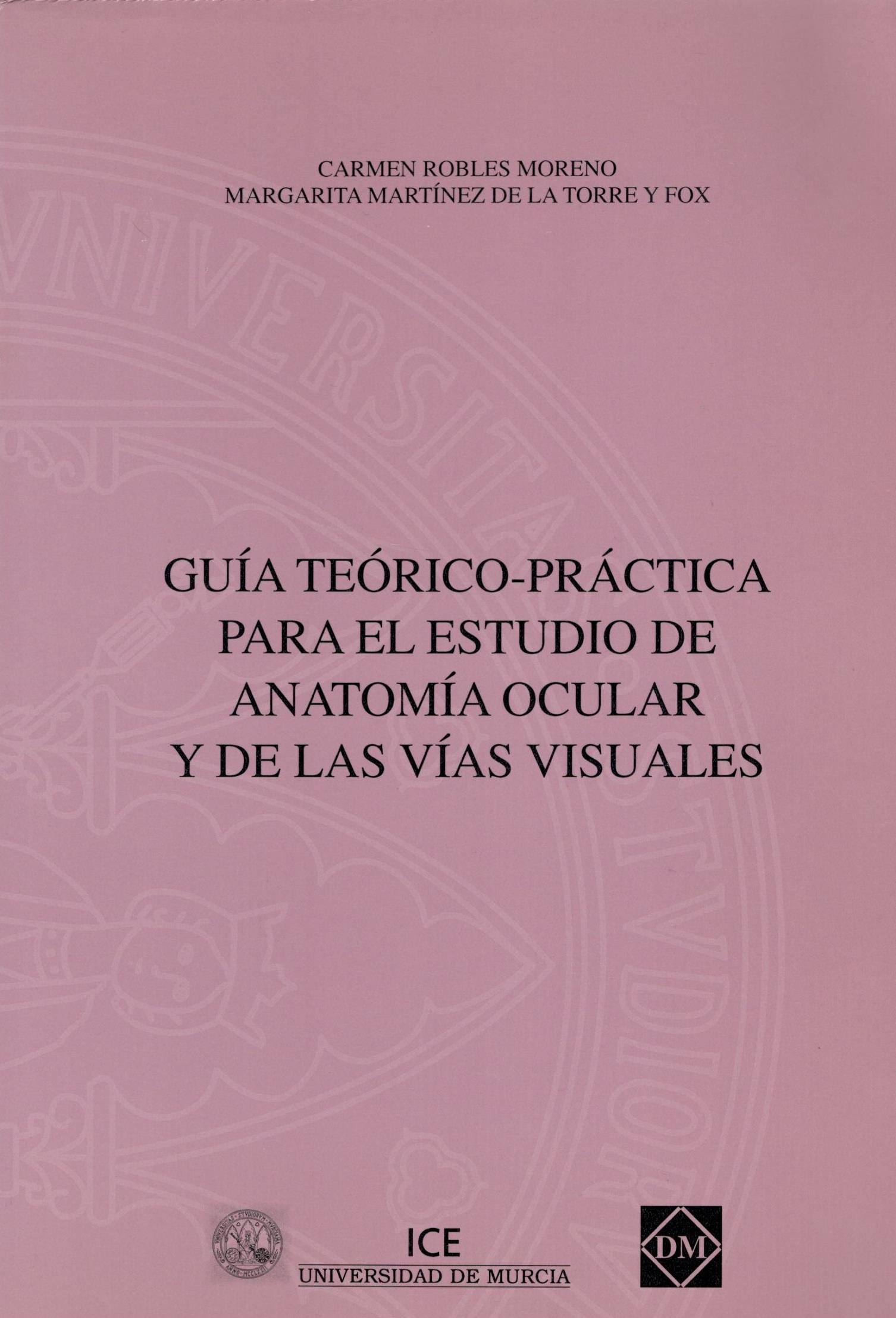 GUIA TEORICO PRACTICA PARA EL ESTUDIO DE ANATOMIA OCULAR Y DE LAS ...