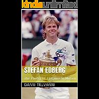 Stefan Edberg: The Poetry Of Elegance In Motion