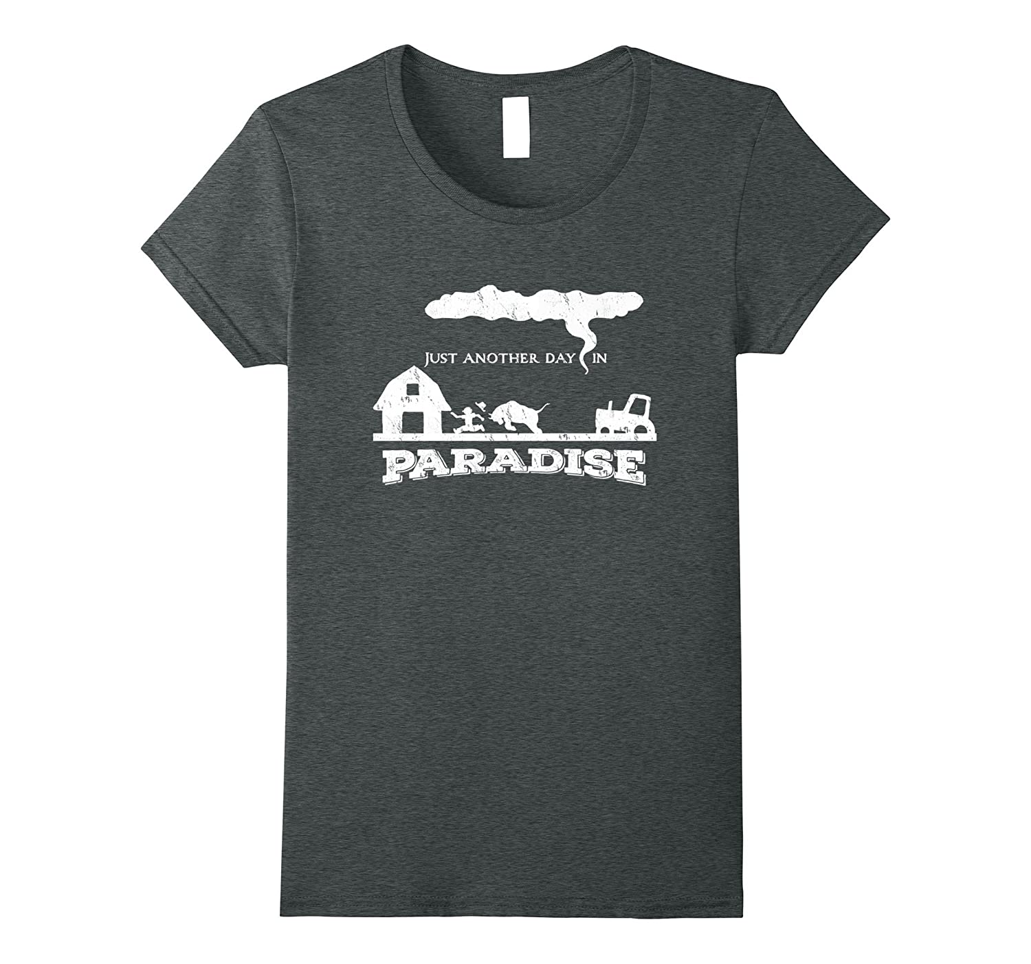 Just Another Day In Paradise – funny farmer tractor t-shirt