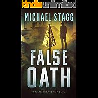False Oath (The Nate Shepherd Legal Thriller Series Book 4)