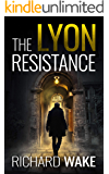The Lyon Resistance (Alex Kovacs thriller series Book 3)