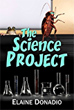 The Science Project (The Montgomery School Kids Book 1)