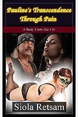 Pauline's Transcendence Through Pain Kindle Edition