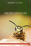 Micrographia (English Edition)