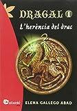 Dragal 1: l'herència del drac (Nandibú)