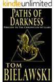 Paths of Darkness: A Prelude to The Chronicles of Llars