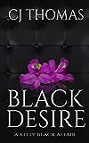 Black Desire (A Kelly Black Affair Book 1)