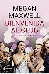 Bienvenida al club Cabronas sin Fronteras (Spanish Edition) Kindle Edition