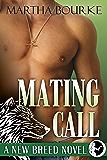 Mating Call (New Breed Novels Book 3)