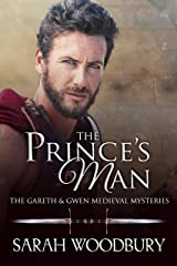 The Prince's Man (The Gareth & Gwen Medieval Mysteries Book 13) Kindle Edition