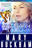 INVISIBLE ALLIES: Novella (The Invisible Recruits Novellas Book 3)