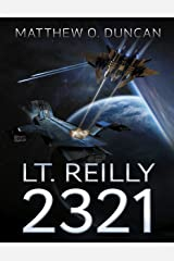 Lt. Reilly - 2321 Kindle Edition