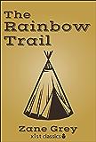 The Rainbow Trail (Xist Classics)