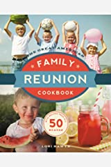 The Great American Family Reunion Cookbook: Activities, Recipes, and Stories from All 50 States Paperback