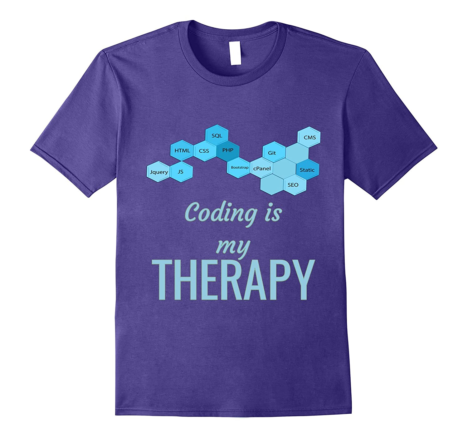 Coding is my therapy - Great shirt for software developers-TJ