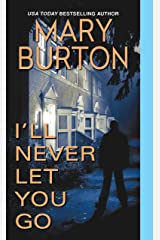 I'll Never Let You Go (Morgans of Nashville Book 3) Kindle Edition