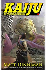 Kaiju: Battlefield Surgeon: A LitRPG Adventure Kindle Edition
