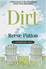 Dirt: A Humorous & Heartwarming Small Town Romance (Copperwood Book 1) Kindle Edition