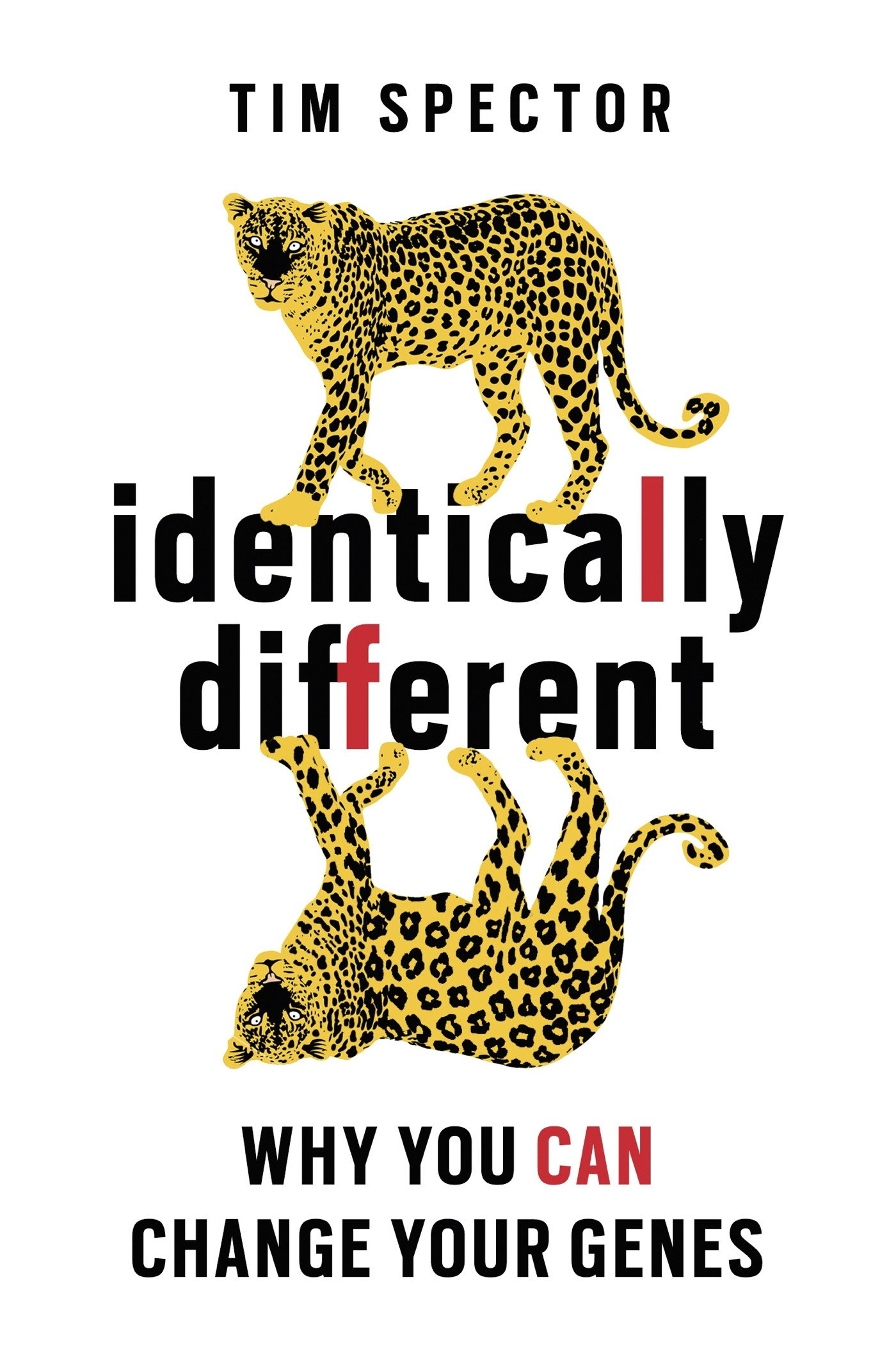 Identically Different  Why You Can Change Your Genes  English Edition