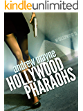 Hollywood Pharaohs