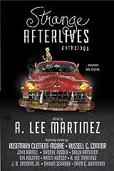 Strange Afterlives Kindle Edition